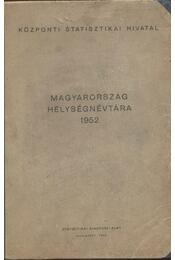 Magyarország helységnévtára 1952 - Régikönyvek