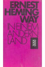 In einem andern land - Hemingway, Ernest - Régikönyvek