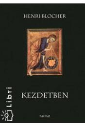 Kezdetben - Henri Blocher - Régikönyvek