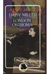 Daisy Miller / London ostroma - Henry James - Régikönyvek
