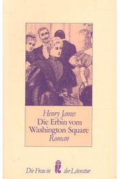Die Erbin vom Washington Square - Henry James - Régikönyvek