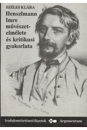 Henszlmann Imre művésztelmélete és kritikusi gyakorlata - Régikönyvek