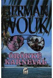 Örökké karnevál - Herman Wouk - Régikönyvek