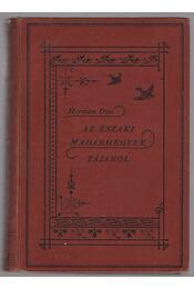 Az északi madárhegyek tájáról - Régikönyvek