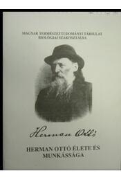 Herman Ottó élete és munkássága - Régikönyvek