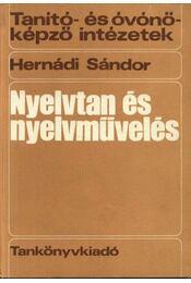 Nyelvtan és nyelvművelés - Hernádi Sándor - Régikönyvek