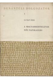 A magyarhertelendi női fazekasság - Régikönyvek