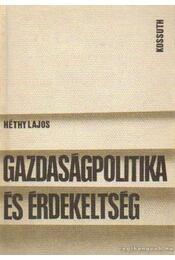 Gazdaságpolitika és érdekeltség - Héthy Lajos - Régikönyvek