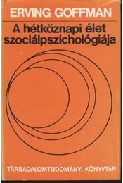 A hétköznapi élet szociálpszichológiája - Régikönyvek