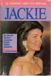 Az asszony, akit úgy hívnak, Jackie - Heymann, C. D. - Régikönyvek