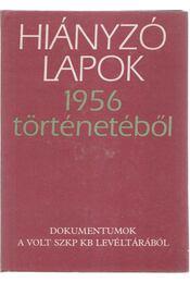 Hiányzó lapok 1956 történetéből - Régikönyvek