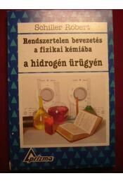 Rendszertelen bevezetés a fizikai kémiába a hidrogén ürügyén - Régikönyvek