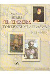 Híres felfedezések történelmi atlasza 1492-1600 - Régikönyvek