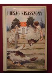 Hiúság kisasszony - Régikönyvek
