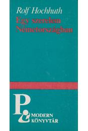 Egy szerelem Németországban - Hochhuth, Rolf - Régikönyvek