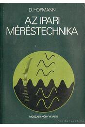 Az ipari méréstechnika - Hofmann, Dietrich - Régikönyvek