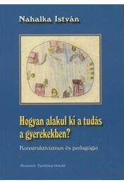 Hogyan alakul ki a tudás a gyerekekben? - Régikönyvek