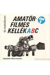 Amatőrfilmes kellék ABC - Holló Dénes - Régikönyvek