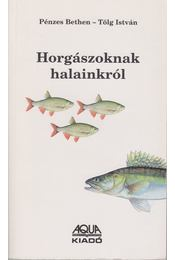 Horgászoknak halainkról - Régikönyvek