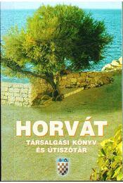 Horvát társalgási könyv és útiszótár - Régikönyvek