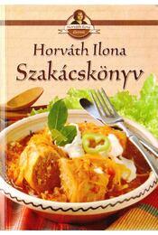 Szakácskönyv - Horváth Ilona - Régikönyvek