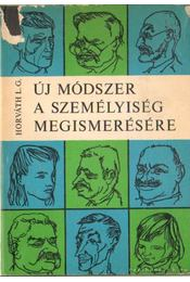 Új módszer a személyiség megismerésére - Horváth László Gábor - Régikönyvek