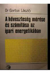A hőveszteség mérése és számítása az ipari energetikában - Régikönyvek