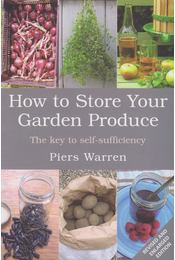 How to Store Your Garden Produce - Régikönyvek