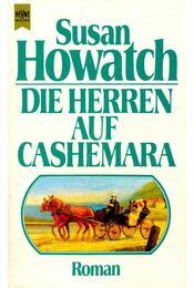 Die Herren auf Cashemara - Howatch, Susan - Régikönyvek