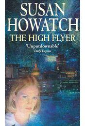 The High Flyer - Howatch, Susan - Régikönyvek
