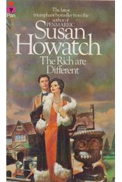 The Rich are Different - Howatch, Susan - Régikönyvek