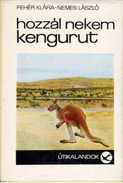 Hozzál nekem kengurut - Régikönyvek