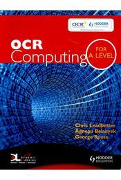 OCR Computing A Level - LEADBETTER, CHRIS – BELANYEK, AGNEAU – ROUSE, GEORGE - Régikönyvek
