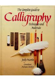 The Complete Guide to Calligraphy – Techniques and Materials - Régikönyvek