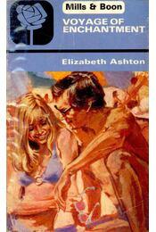Voyage of Enchantment - Ashton, Elizabeth - Régikönyvek