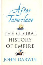 After Tamerlane – The Global History of Empire - Régikönyvek