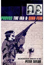 Provos The IRA & Sinn Fein - Régikönyvek