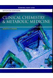 Clinical Chemistry & Metabolic Medicine (7th ed.) - Régikönyvek