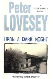 Upon a Dark Night - Lovesey, Peter - Régikönyvek