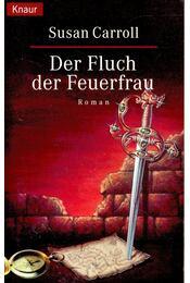 Der Fluch der Feuerfrau - CARROLL, SUSAN - Régikönyvek