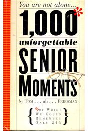 1,000 Unforgettable Senior Moments - Régikönyvek
