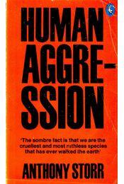 Human Agression - STORR, ANHONY - Régikönyvek