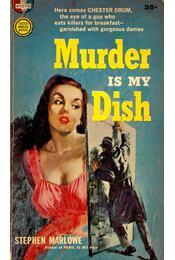 Murder is my Dish - Marlowe, Stephen - Régikönyvek