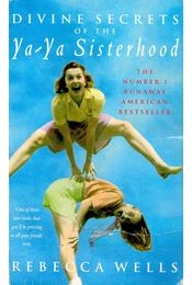 Divine Secrets of the Ya-Ya Sisterhood - Régikönyvek