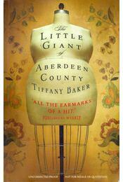 The Little Giant of Aberdeen County - BAKER, TIFFANY - Régikönyvek