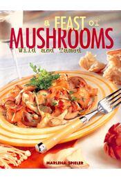 A Feast of Mushrooms - Spieler, Marlena - Régikönyvek