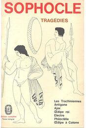 Tragedies - Les Trachiniennes, Antigone, Ajax, Oedipe roi, Electre, Philoctete, Oedipe a Colone - Régikönyvek