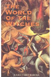 The World of the Witches - BAROJA, JULIO CARO - Régikönyvek