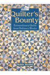 Quilter's Bounty: Extraordinary Quilts from Ordinary Blocks - Régikönyvek