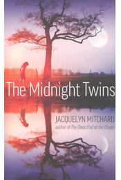 The Midnight Twins - Mitchard, Jacquelyn - Régikönyvek